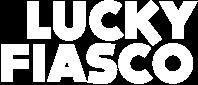Lucky Fiasco